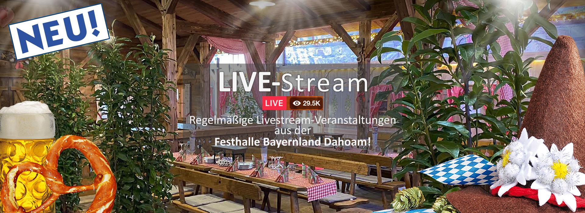 livestream_festzelt_muenchen_abensberg_festhalle-bayernland_2021_dahoam_schoeniger_volksfest